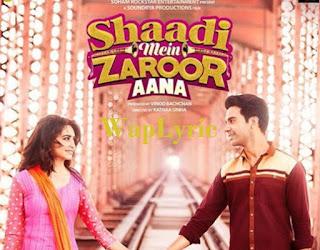 Shaadi Mein Zaroor Aana - All Songs Lyrics & Videos Waplyric