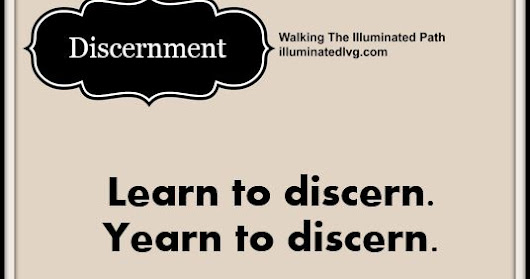 Walking With Discernment