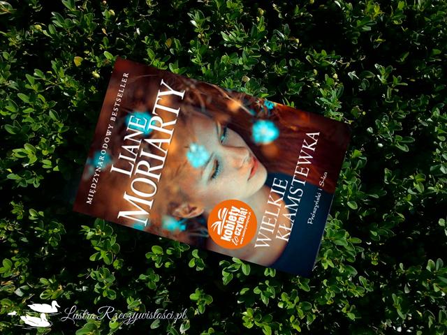 Wielkie kłamstewka – Liane Moriarty. Książka, która przeraziła Mistrza.