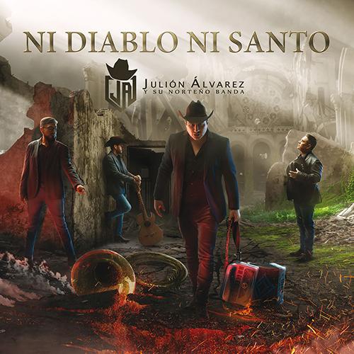 Julion Alvarez - Ni Diablo Ni Santo (Álbum 2017)