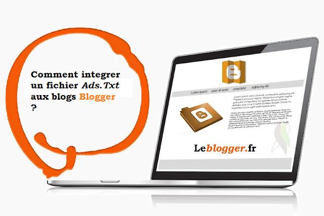 comment integrer un fichier Ads.Txt aux blogs Blogger via les paramètres