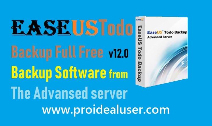 EASEUS Todo Backup Full Free v12 0 Backup Software From The