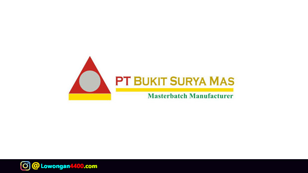 Lowongan Kerja PT. Bukit Surya Mas Terbaru