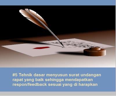 #5 Tehnik dasar menyusun surat undangan rapat yang baik sehingga mendapatkan respon/feedback sesuai yang di harapkan