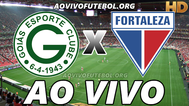 Goiás x Fortaleza Ao Vivo Online HD