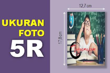 Ukuran Foto 5R dalam MM, CM, Inch dan Pixel Berapa?
