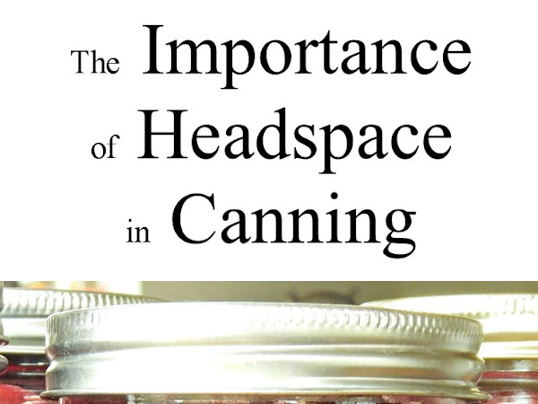 The Importance of Headspace in Canning