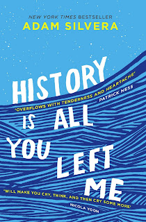 History is all you left me by Adam Silvera (Book review)