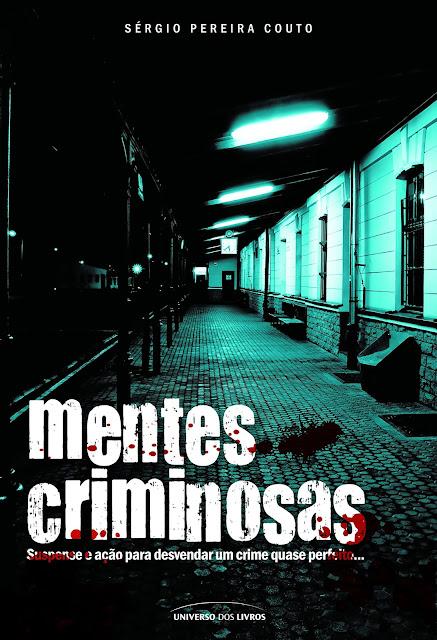 Mentes criminosas - Sérgio Pereira Couto