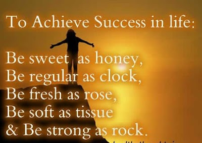 To Achieve Success in Life