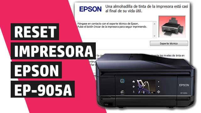 Cómo resetear almohadillas impresora Epson EP905A