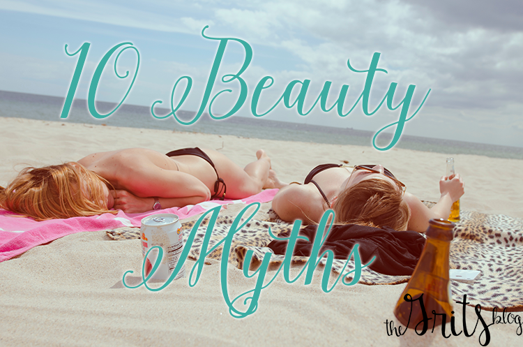 10 Beauty Myths