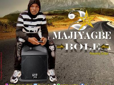 MUSIC: 2Star Majiyagbe - Bole