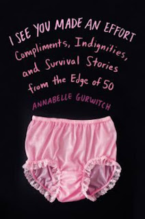 Book Review:  I See You Made an Effort by Annabelle Gurwitch
