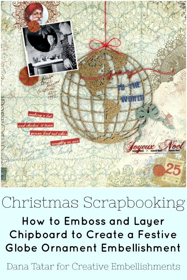 Joy to the World Christmas Scrapbook Layout with Festive Globe Embellishment