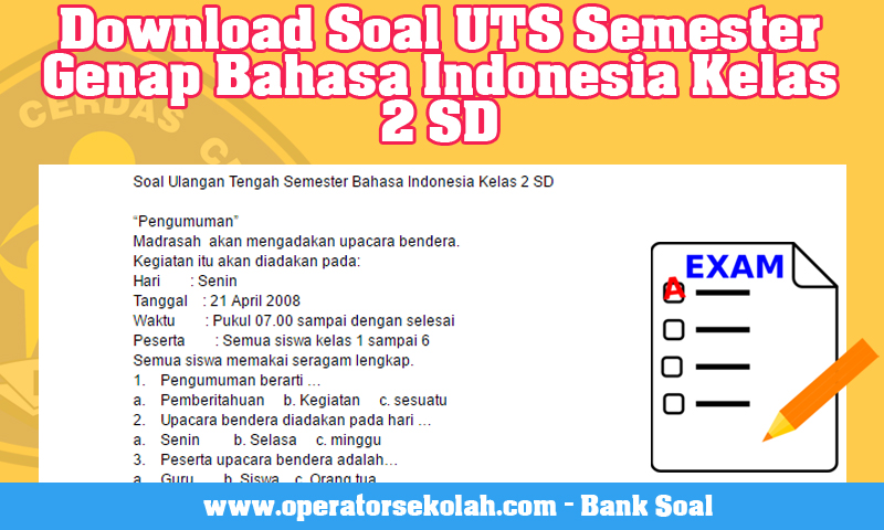 Download Soal UTS Semester Genap Bahasa Indonesia Kelas 2 SD