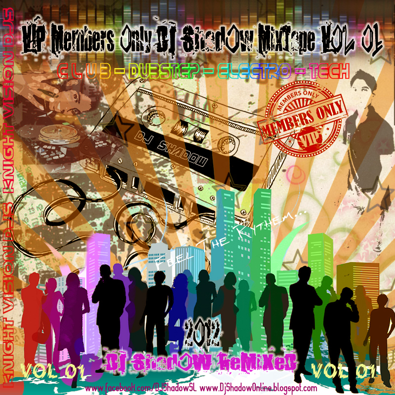 VIP Members Only DJ Shadow MiXTape Vol 01