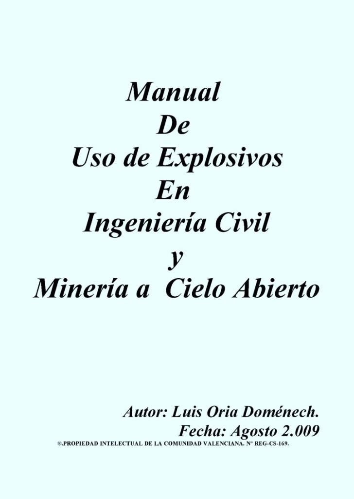 Manual de uso de explosivos en ingeniera civil y minería a cielo abierto