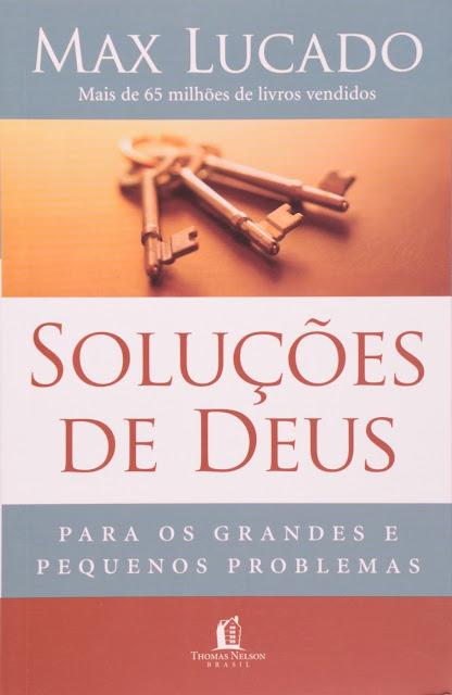 Soluções de Deus Max Lucado