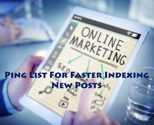 155+ Ping Submit List - Fastest Indexing New Posts in WordPress