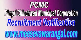 PCMC (Pimpri Chinchwad Municipal Corporation) Recruitment Notification 2016 www.pcmcindia.gov.in