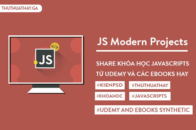 Share Khóa Học Javascripts Từ UDEMY Free