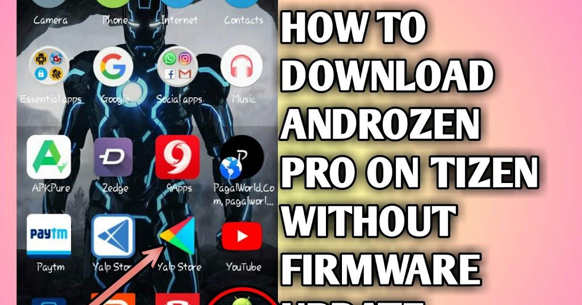 androzen pro - how to install androzen pro on tizen z1,z2,z3