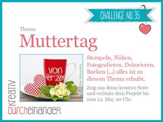 http://kreativ-durcheinander.blogspot.de/2017/05/35-muttertag.html