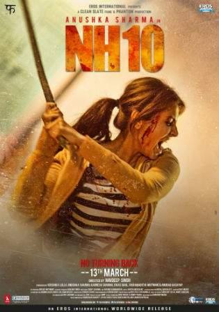 NH10 (2015) DVDRip 300Mb Full Hindi Movie Download 480p Watch Online Free bolly4u