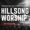 Who You Say I Are By Hillsong