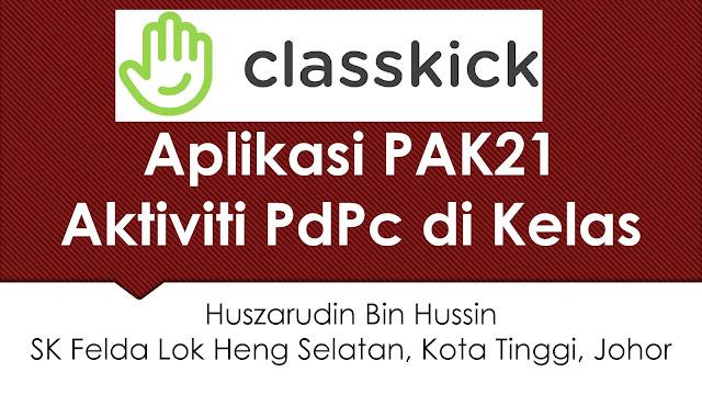 PAK21 : Aplikasi Classkick