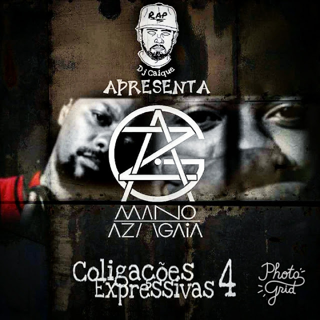 O 7º single do álbum 'Coligações Expressivas' 4 do DJ CAIQUE tem part. do rapper moçambicano AZAGAIA