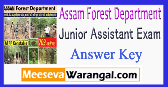 Assam Forest Junior Assistant Exam Answer Key Expected Cut off 2018