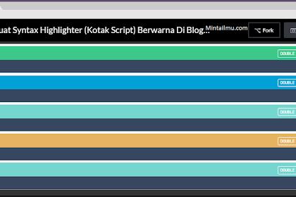 Cara Membuat Syntax Highlighter (Kotak Script) Berwarna Di Blogger