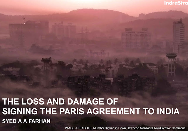 FEATURED | The Loss and Damage of Signing the Paris Agreement to India