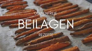 glutenfreie Beilagen Rezepte