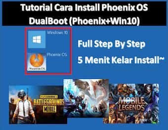 Cara Install Phoenix OS [Dual Boot] di Komputer/Laptop