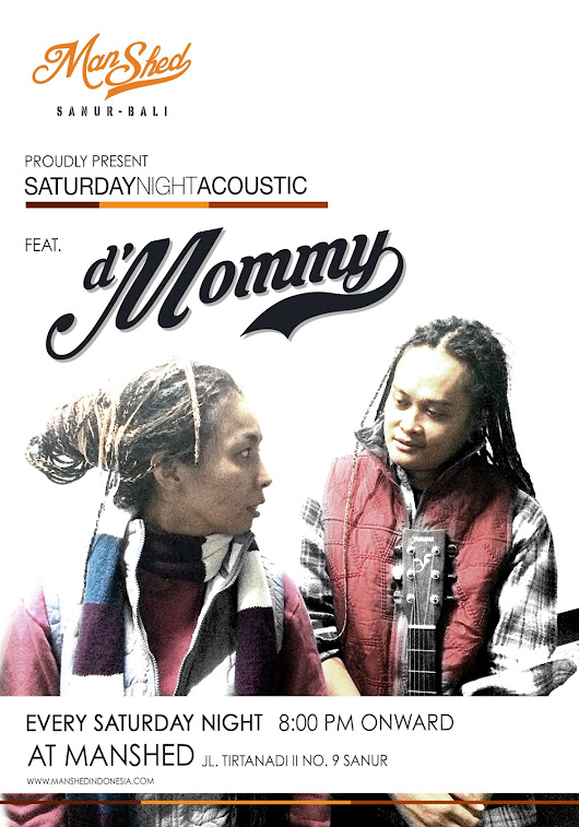 Manshed Indonesia: Saturday Live Acoustic feat. d' Mommy