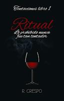 Resultado de imagen de frase Ritual, r. crespo