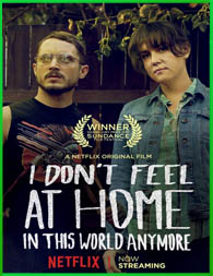 Ya no me siento a gusto en este mundo (2017) | DVDRip Latino HD Mega