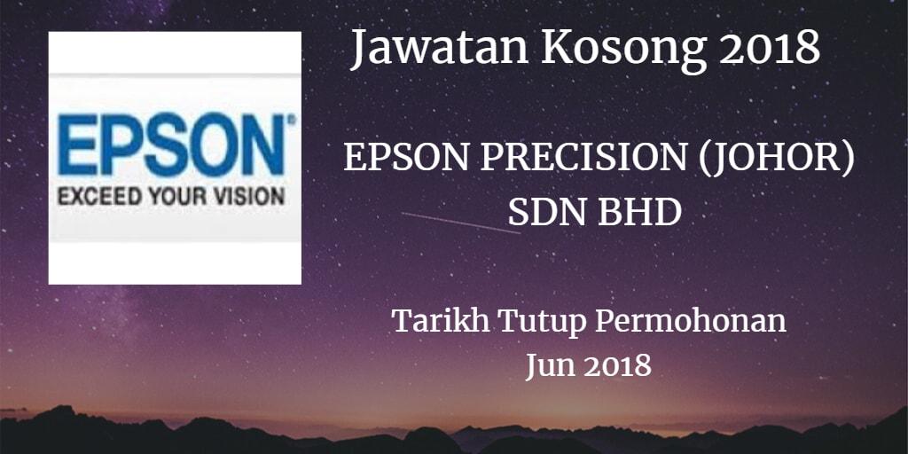Jawatan Kosong EPSON PRECISION (JOHOR) SDN BHD Jun 2018