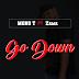 Mono T ft. Zama - Go Down (Original)