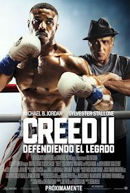 Creed II: Defendiendo el Legado / La Leyenda de Rocky