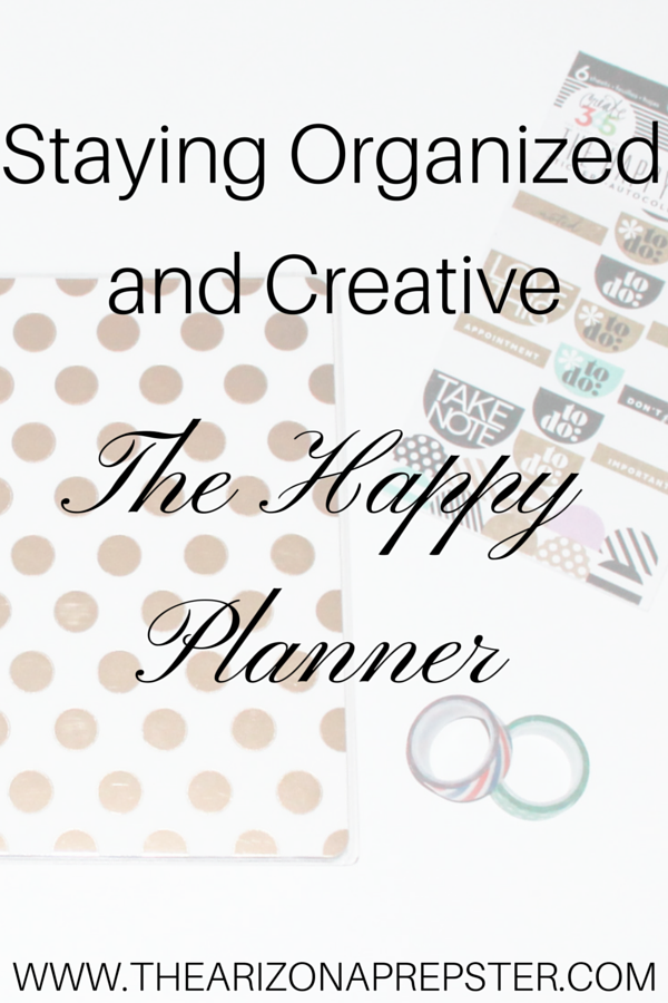 Staying Organized and Creative: The Happy Planner