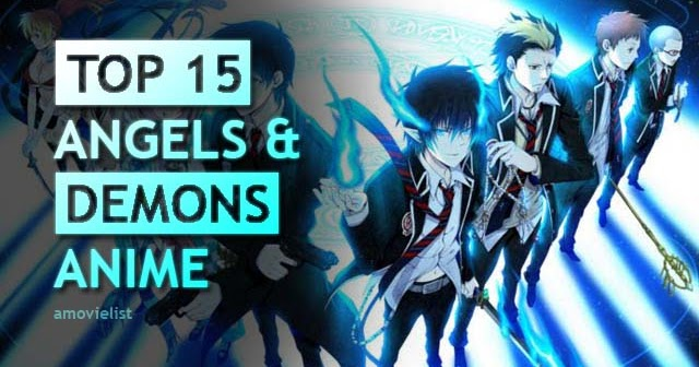 15 Best Anime About Angel And Devil Non Ecchi Amovielists