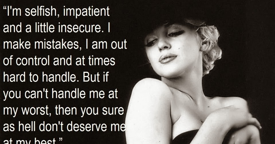 Cute Wallpapers For Facebook Profile Picture For Girls With Quotes I Am Selfish Impatient And A Little Insecure Love