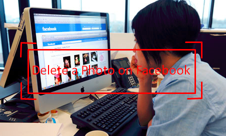 How To Remove Photos On Facebook