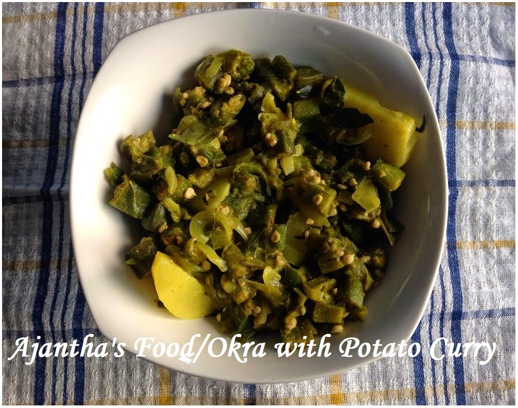 Ajantha's Food/Okra with Potato Curry Recipe /வெண்டிக்காய்  பால்கறி