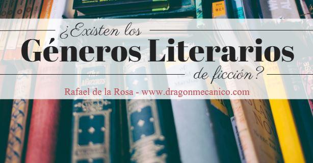 ¿Existen los géneros literarios de ficción?