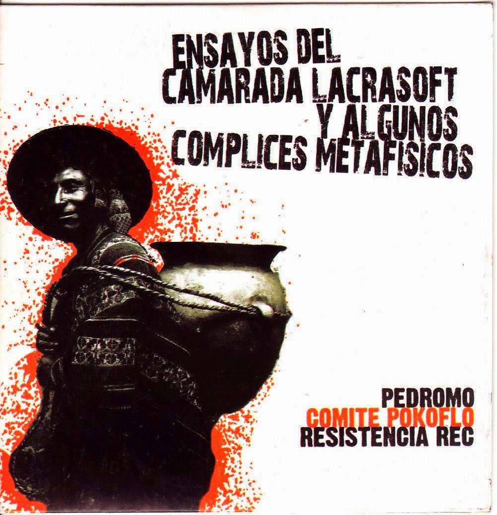 camarada lacrasoft, pedro mo , comite pokoflo,hip hop peruano